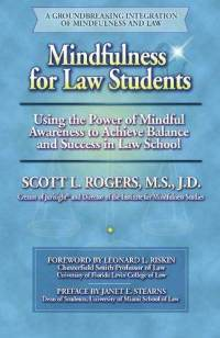 Mindfulness-for-law-students-using-power-achieve-scott-l-rogers-m-paperback-cover-art