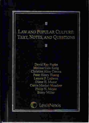 Law and popular culture. text, notes, and questions